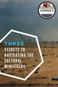 Navigating the Cultural Minefields
