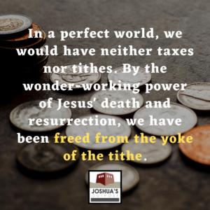 Neither taxes nor tithes